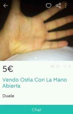 vendo ostia con la mano abierta, cinco euros