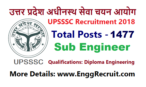 UPSSSC Recruitment 2018 for Sub Engineer 1477 Posts