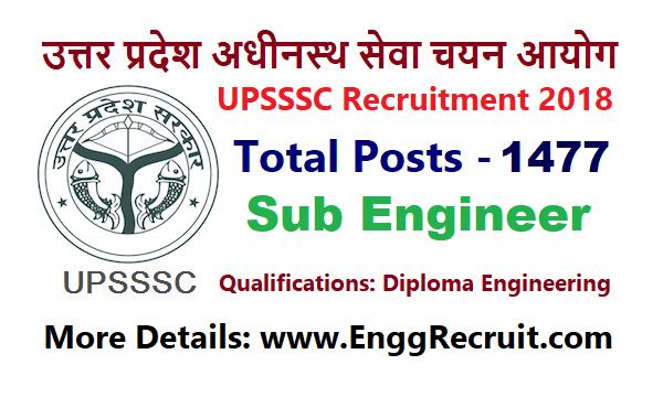 UPSSSC Recruitment 2018 for Sub Engineer 1477 Posts