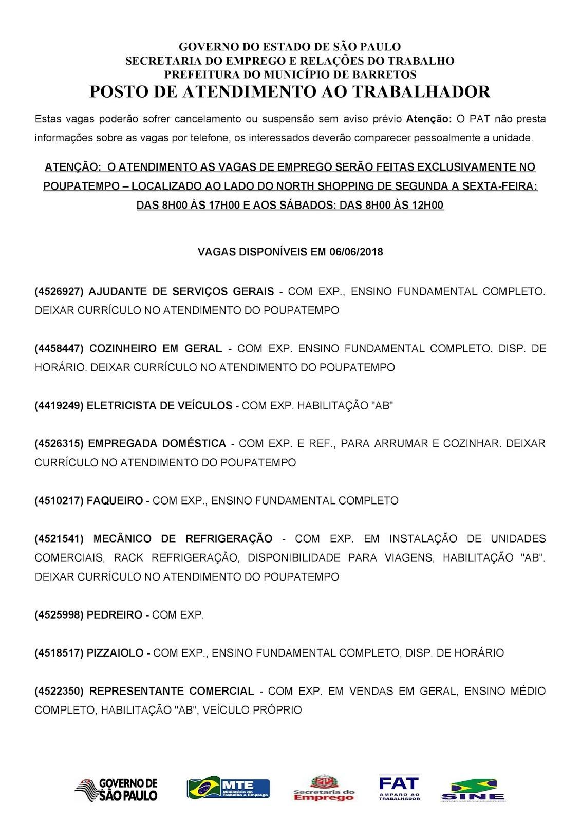 VAGAS DE EMPREGO DO PAT BARRETOS-SP PARA 06/06/2018 QUARTA-FEIRA - Pag.1