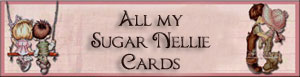 click on the banner to see my sugar nellie cards