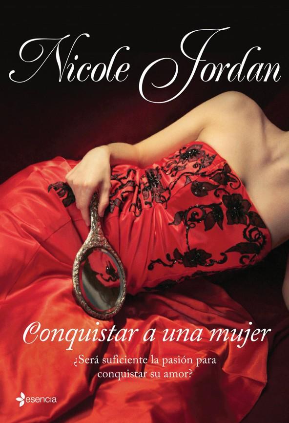 Conquistar a una mujer – Nicole Jordan