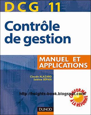 Télécharger Livre Gratuit DCG 11 - Contrôle de gestion - 3e édition - Manuel et applications pdf