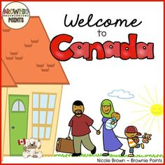 Immigrants are welcome in Canada ...