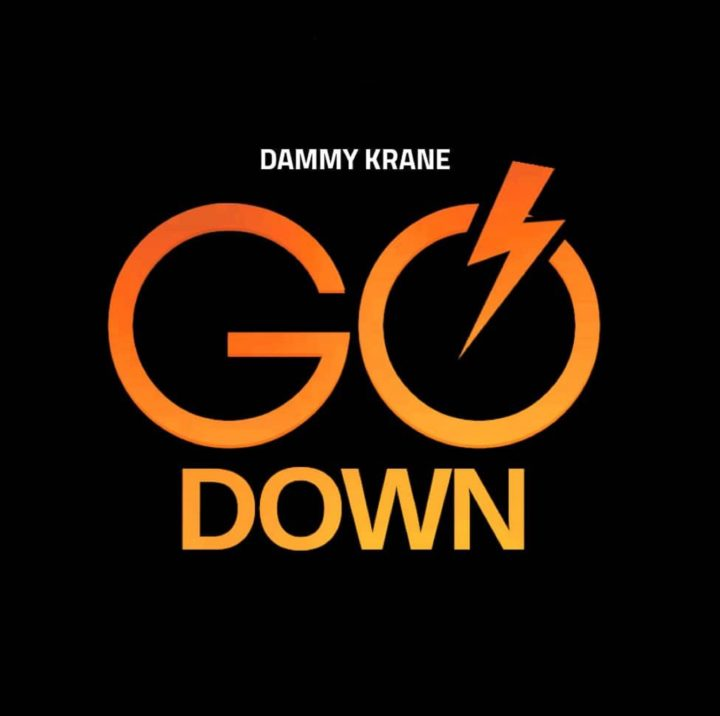 Dammy krane go down, one of the best music of dammy krane in Nigeria, Dammy krane realeas go down dammy krane cool music and also great music