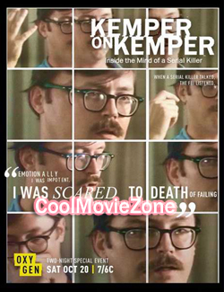 Kemper on Kemper: Inside the Mind of a Serial Killer (2018)
