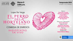 RADIOTEATRO El Perro del Hortelano | Teatro Colon 2019
