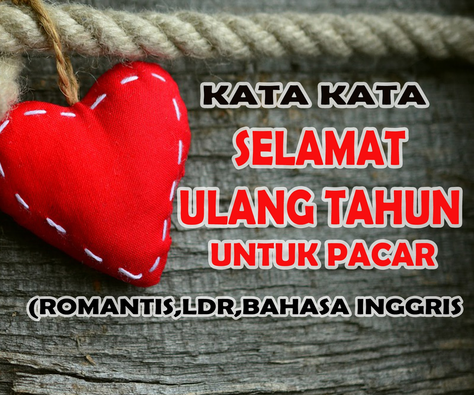 Ucapan Romantis Ulang Tahun Untuk Pacar Nusagates