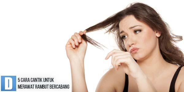 Merawat rambut bercabang, mengatasi rambuy bercabang, obat rambuut bercabang, tips mengatasi rambut bercabang