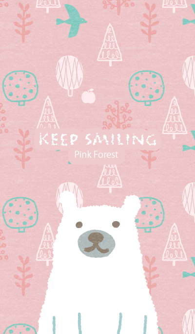 Keep Smiling Pink Forest World Premium