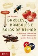 Barbies, bambolês e bolhas de bilhar