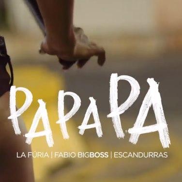 Baixar Pa Pa Pa La Fúria ft. Fabio BigBoss e Escandurras Mp3 Gratis