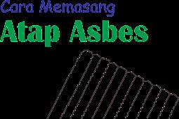 Cara Memasang Atap Asbes Paling Mudah