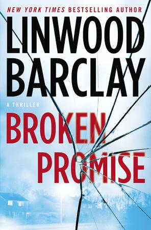e912aa04d1cb Broken Promise - Linwood Barclay