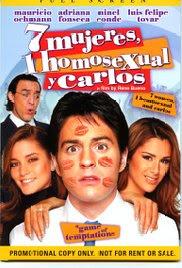 7 mujeres, 1 homosexual y Carlos (2004)