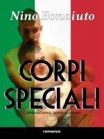 """""""Corpi speciali"""", romanzo gay di Nino Bonaiuto"""