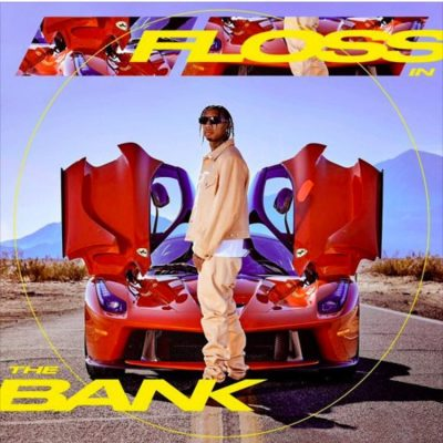 Tyga – Floss In The Bank | Audio Download