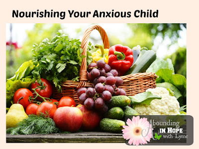 Nourishing Your Anxious Child, Anxiety