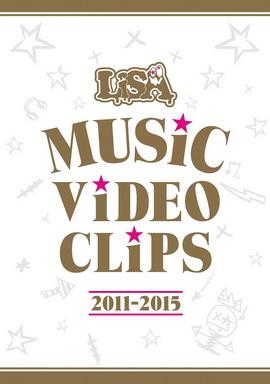 [MUSIC VIDEO] LiSA MUSiC ViDEO CLiPS 2011-2015(MP4/RAR)