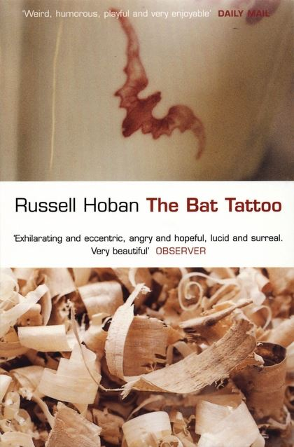 The Bat Tattoo by Russell Hoban