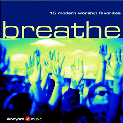 Vineyard Music-Breathe-