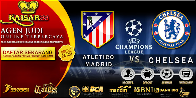 PREDIKSI BOLA TEBAK SKOR JITU LIGA CHAMPIONS LEAGUE ATLETICO MADRID VS CHELSEA 28 SEPTEMBER 2017