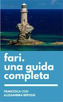 Fari, una guida completa-Francesca Cosi e Alessandra Repossi-copertina