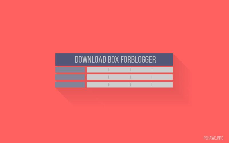 Cara Membuat Download Box Seperti Situs Anime di Blog
