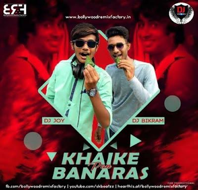 Khaike Paan (2k18 Remix) - DJ Joy  DJ Bikram