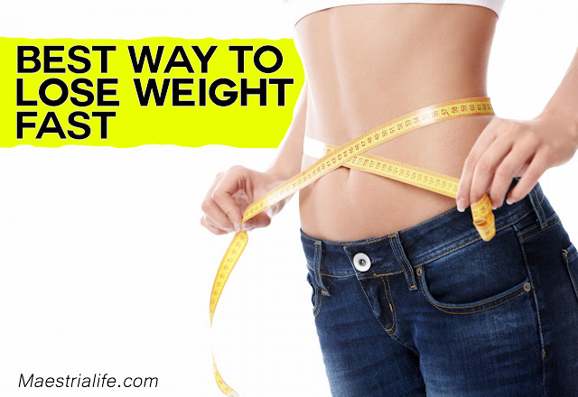 best way to lose weight fast