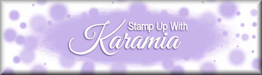 Stamp Up With Karamia