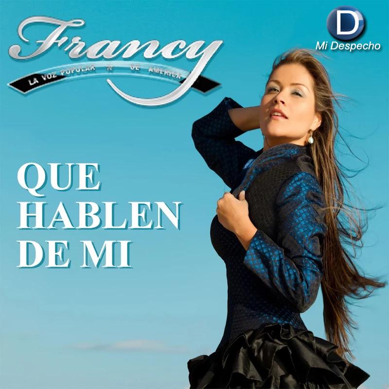 Francy Que Hablen De Mi