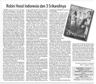 Robin Hood Indonesia dan 3 Srikandinya merupakan resensi atas novel 3 Srikandi karya Silvarani terbitan Gramedia Pustaka Utama di muat oleh Kabar Madura.