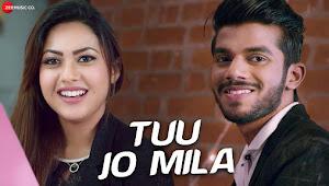 Tuu Jo Mila Lyrics - Yasser Desai - Lyrics Anjana Ankur Singh