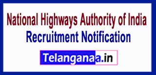 National Highways Authority of India NHAI Recruitment Notification  2017 Last Date 31-07-2017