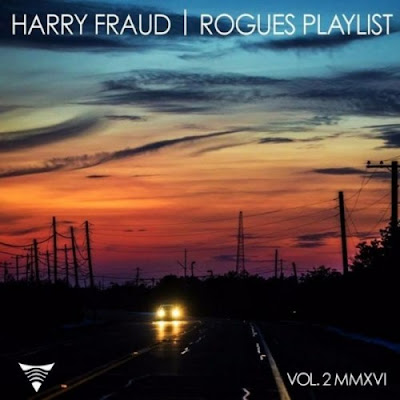 "HARRY FRAUD ""Rogues Playlist 2"""