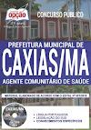 Apostila Concurso da Prefeitura de Caxias MA - Agente Comunitário de Saúde