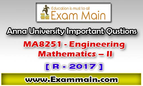 MA8251 ENGINEERING MATHEMATICS – II