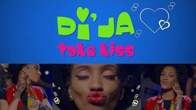 Di'Ja ft Baby Fresh -  Take Kiss