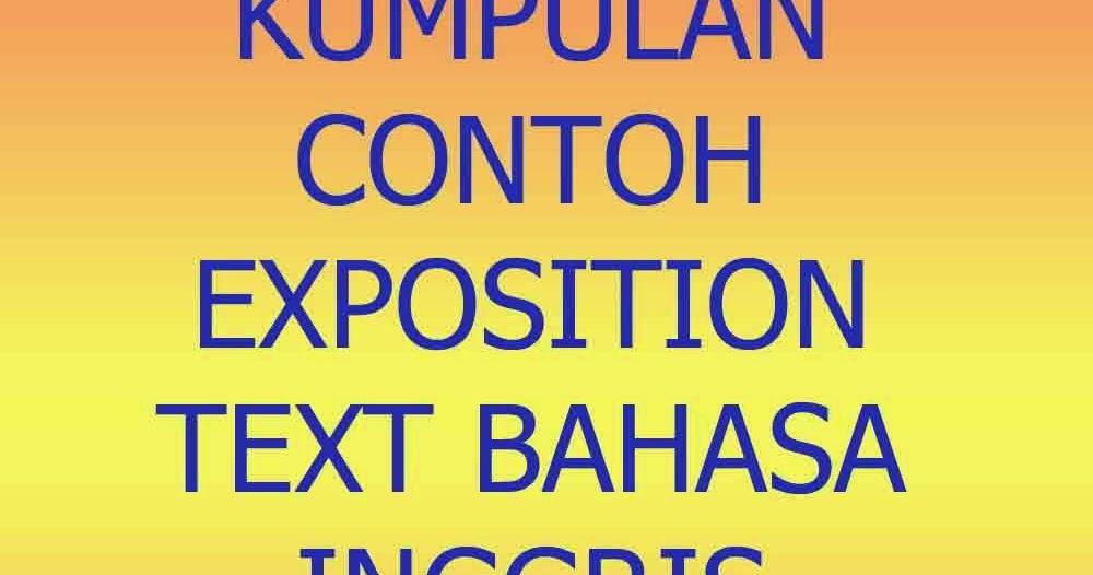 Kumpulan Contoh Exposition Text Bahasa Inggris Terbaru 2015