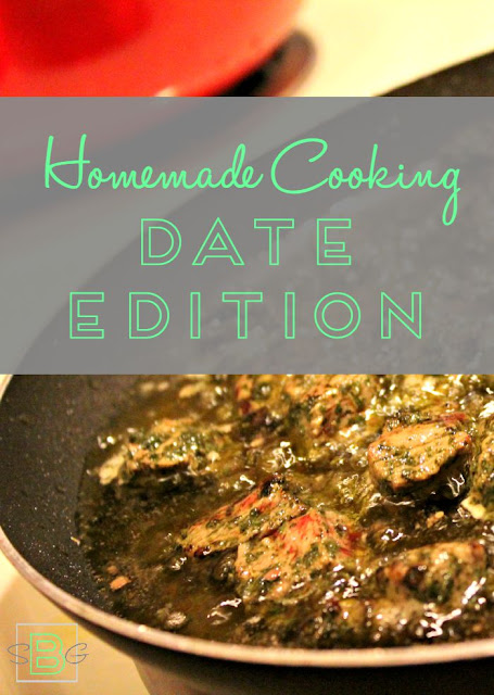 Homemade Cooking - Date Edition a guest post by Becoming a Gilbert