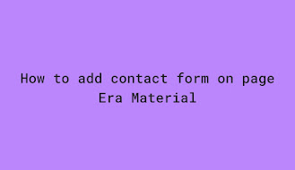 How to add contact form on page in Era Material