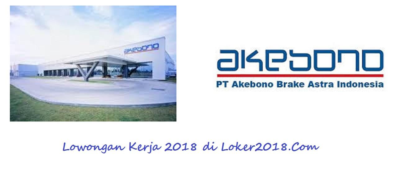 Info Penting Loker PT Akebono Brake Astra Terbaru