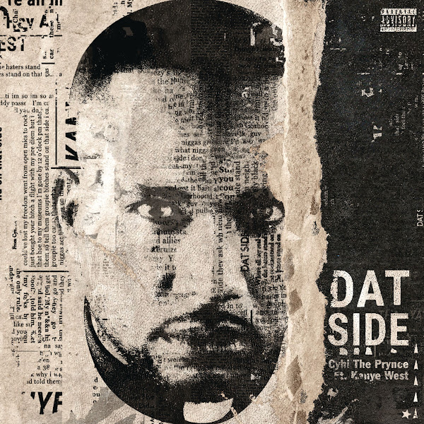Cyhi Tha Prynce - Dat Side (feat. Kanye West) - Single Cover