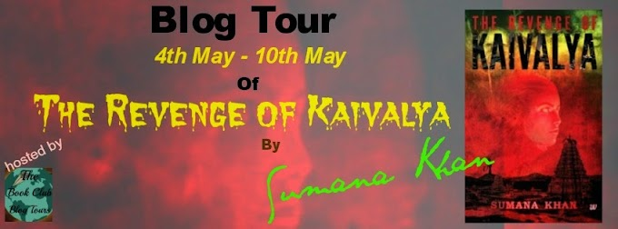 Blog Tour: The Revenge of Kaivalya by Sumana Khan