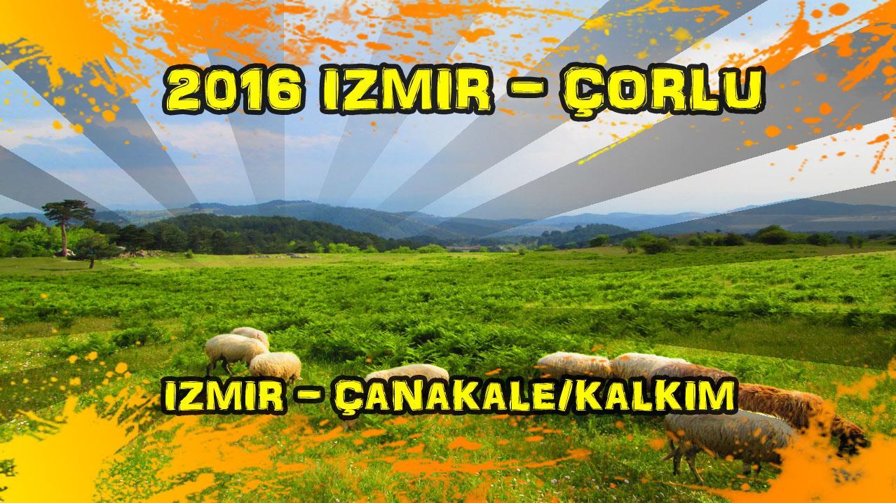 2016/05/09 (İzmir - Çanakkale/Kalkım)