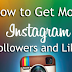 How to Get Lots Of Likes and Followers On Instagram