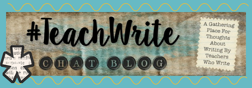 #TeachWrite Chat Blog