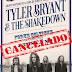 TYLER BRYANT & THE SHAKEDOWN cancelan su concierto en A Coruña