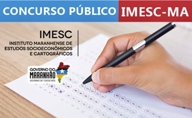 Edital concurso IMESC-MA 2018